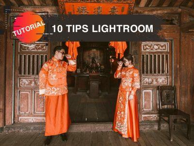 10 tips làm việc hiệu quả trên lightroom