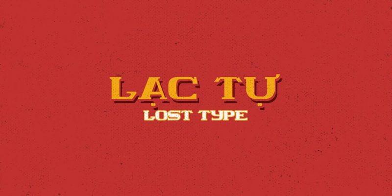 Lạc tự ( Lost Typeface)