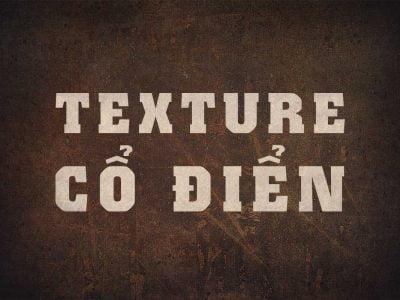 Bộ texture cổ điển
